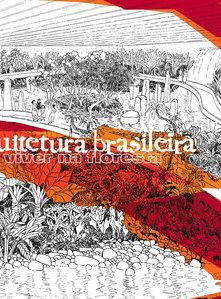 Arquitetura Brasileira, Viver na Floresta
